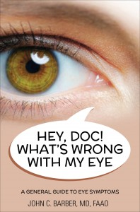 """Dr. Barber discusses his second book, """"Hey, Doc! What's Wrong with My Eye,"""" Wednesday, November 19 at 7:00 p.m."""